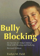 Bully Blocking by Evelyn M Field