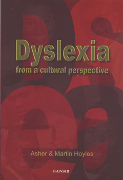Dyslexia From A Cultural Perspective by Asher & Martin Hoyles