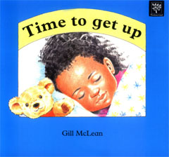 Time To Get Up by Gill McLean - time_to_get_up_large